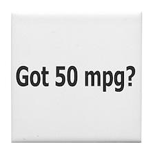 Got 50 mpg? Tile Coaster