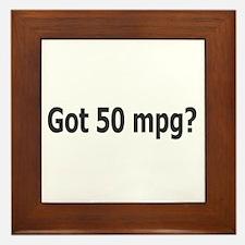 Got 50 mpg? Framed Tile