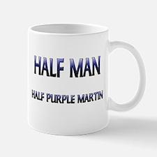 Half Man Half Purple Martin Mug