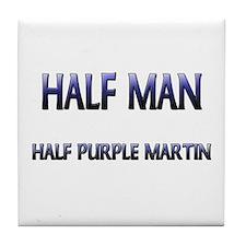 Half Man Half Purple Martin Tile Coaster