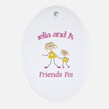 Amelia and Mom - Best Friends Oval Ornament