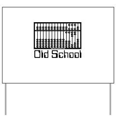 Old School Yard Sign
