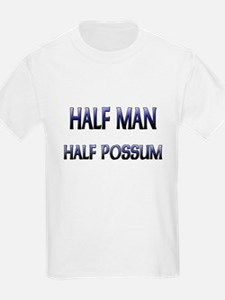 Half Man Half Possum T-Shirt