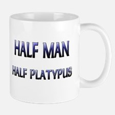 Half Man Half Platypus Mug