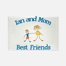 Ian and Mom - Best Friends Rectangle Magnet