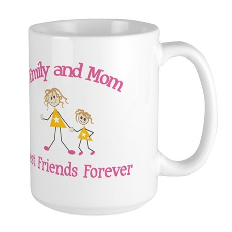 Emily and Mom - Best Friends Large Mug