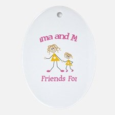 Emma and Mom - Best Friends Oval Ornament