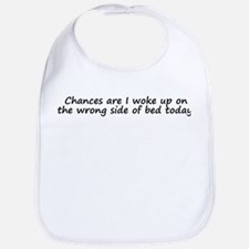 Wrong Side of Bed Bib