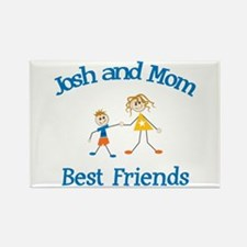 Josh and Mom - Best Friends Rectangle Magnet