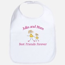 Julia and Mom - Best Friends Bib