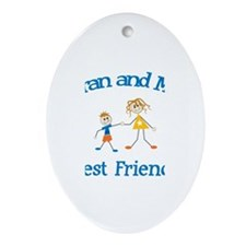 Kieran and Mom - Best Friends Oval Ornament