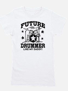 Future Drummer Like My Daddy Girl's Tee