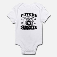 Future Drummer Like My Daddy Infant Bodysuit