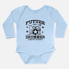 Future Drummer Like My Long Sleeve Infant Bodysuit