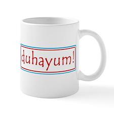 duhayum! Mug