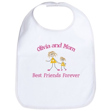 Olivia and Mom - Best Friends Bib