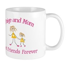 Paige and Mom - Best Friends Mug