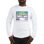 Beach Colors Seashore Long Sleeve T-Shirt