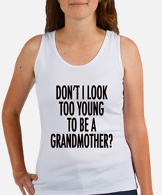 Too young to be a grandmother Women's Tank Top