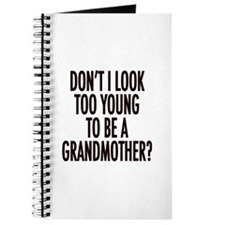 Too young to be a grandmother Journal