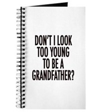 Too young to be a grandfather Journal