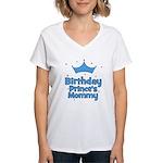 Birthday Prince's Mommy! Women's V-Neck T-Shirt