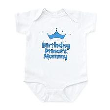 Birthday Prince's Mommy! Infant Bodysuit