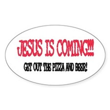 Jesus is coming... Oval Decal