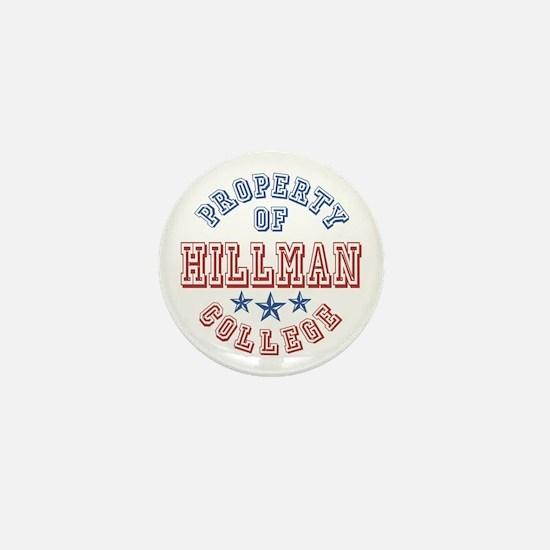 Hillman College Property Of Mini Button