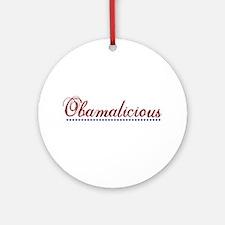 Obamalicious (Obama Mama) Ornament (Round)