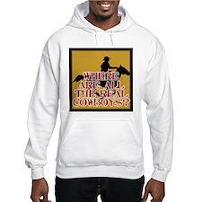 Real Cowboys? Hoodie Sweatshirt