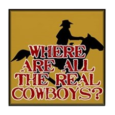 Real Cowboys? Tile Coaster
