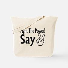 Say Peace Tote Bag