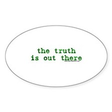 The Truth Is Out There Oval Decal