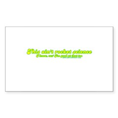 This Ain't Rocket Science Rectangle Sticker 10 pk