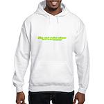 This Ain't Rocket Science Hooded Sweatshirt