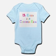 My Daddy is a Computer Geek Infant Bodysuit