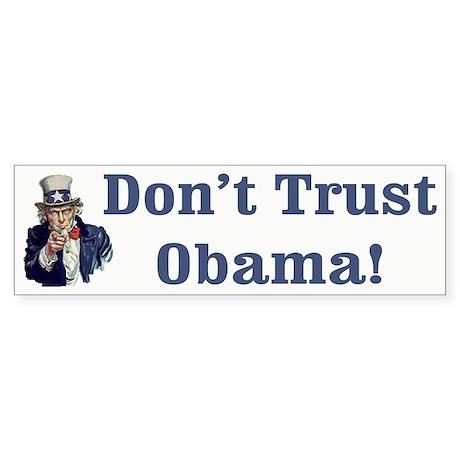 Don't Trust Obama! Bumper Sticker