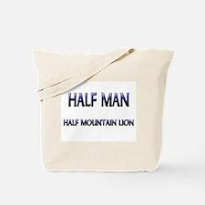Half Man Half Mountain Lion Tote Bag