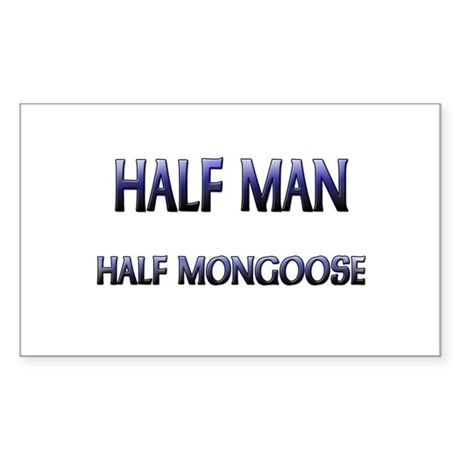 Half Man Half Mongoose Rectangle Sticker