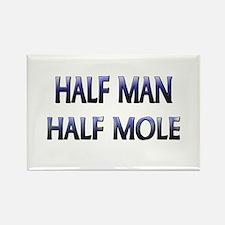 Half Man Half Mole Rectangle Magnet