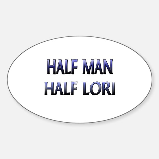 Half Man Half Lori Oval Decal
