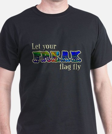 Freak Flag T-Shirt