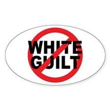Anti Obama - No White Guilt Oval Decal