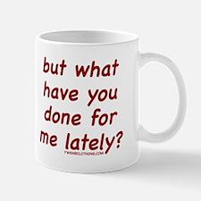 Done Lately Mug