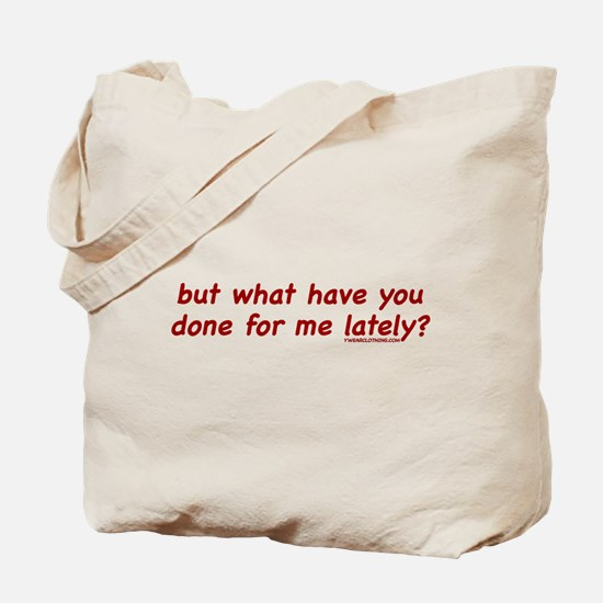 Done Lately Tote Bag