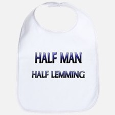 Half Man Half Lemming Bib