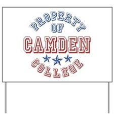 Camden College Property Of Yard Sign