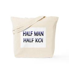 Half Man Half Koi Tote Bag
