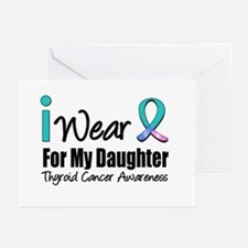 Thyroid Cancer (Daughter) Greeting Cards (Pk of 10